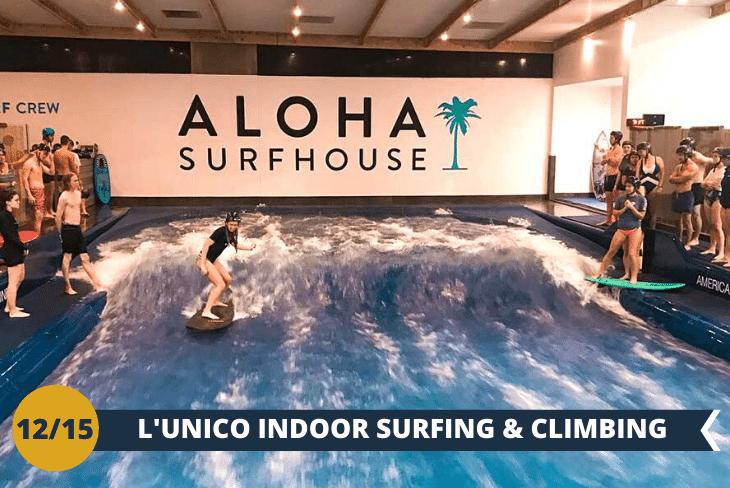 INDOOR SURFING & CLIMBING (INGRESSO INCLUSO), Prova l'ebbrezza di avere l'onda perfetta! Visiteremo una piscina dove sono riprodotte le onde del mare, stiamo parlando dell'Aloha Surfhouse che offre l'esperienza unica di cavalcare un'onda marina al coperto. Inizieremo prima a capire come mettere i piedi sulla tavola, come girare e quali sono i movimenti da fare durante il surfing. Una tavola, un casco in testa ben allacciato e si parte! Il centro offrirà inoltre la possibilità di cimentarsi nell'arrampicata, con ben oltre 20 pareti ad attenderci in totale sicurezza. Ogni parete da arrampicata è dotata infatti di un sistema di sicurezza che rende sicura l'arrampicata anche senza compagno.(escursione di mezza giornata)