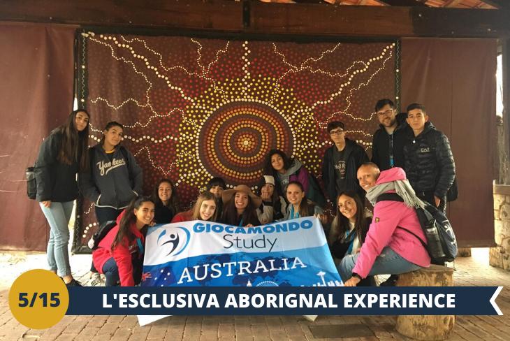 ABORIGNAL EXPERIENCE (INGRESSO INCLUSO), un'esclusiva esperienza  che offre l'opportunità di partecipare ad attività culturali e di scoprire in prima persona la vita aborigena, le loro usanze, i loro riti e le loro tradizioni. La condivisione della ricchezza della cultura aborigena australiana sarà una vera e propria immersione nella loro vita, nelle origini della civiltà australiana. Un'attività unica nel suo genere! (escursione di mezza giornata)