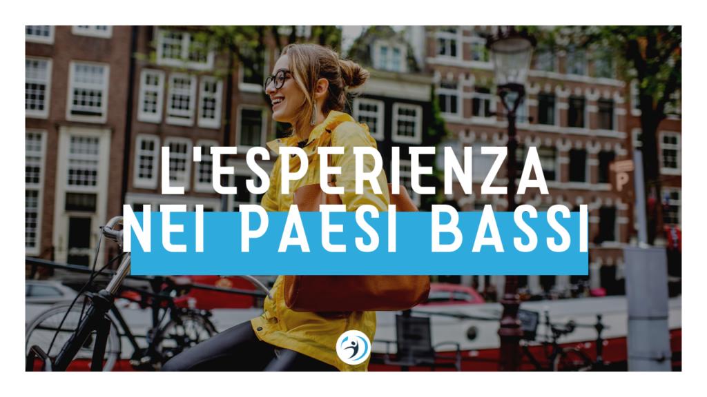 Paesi Bassi - Anno all'estero conforme ITACA INPS - Giocamondo Study-lesperienza-di-elisabetta-4-1024x576