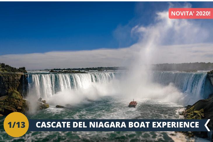 ESCURSIONE DI INTERA GIORNATA:escursione alla cittadina di Niagara-on-the-Lake e alleCASCATE DEL NIAGARA;non perdetela possibilità di farvi stupire dalla natura e dal suo aspetto più impetuoso e straripante.Fra la provincia dell'Ontario e lo stato di New York,sull'estremità meridionale della gola del fiume Niagara, sorgono le 3 famosissime e imponenti cascate. Uno spettacolo che non teme rivali e di fronte al quale la maestosità della natura prorompe in una potenza da lasciare allibiti! GRANDI NOVITÀ 2020: vivi al massimo le cascate in tutta la loro magnificenza con l'esclusiva crociera in battello (INGRESSO INCLUSO)!