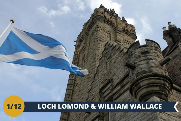 ESCURSIONE DI INTERA GIORNATA a LOCH LOMOND (INGRESSO INCLUSO): E'il più grande lago della Gran Bretagna, con decine di piccole isole, contornata di montagne che svettano per quasi 1000 metri. Un paesaggio incontaminato e favoloso. Nella stessa giornata visiterete anche il monumento all'eroe della Scozia per eccellenza, sir William Wallace che guidò le sue truppe alla vittoria nella battaglia del Ponte di Stirling