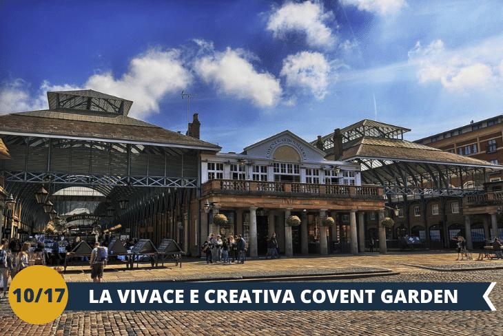 Covent Garden è il quartiere con i  mercatini eleganti e i bizzarri artisti di strada, andremo anche aChinatown e Leicester Square, famosa per le premiere dei film!(escursione mezza giornata)