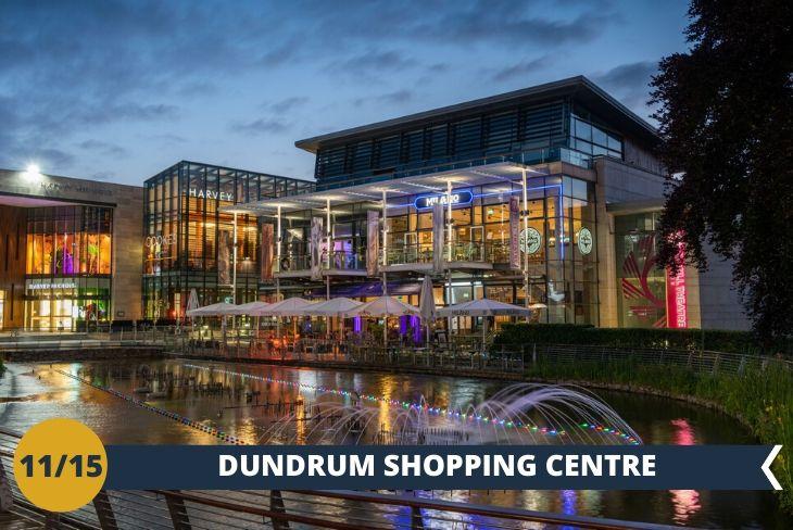 Un pomeriggio dedicato al relax presso DUNDRUM TOWN CENTER! Definito come il cuore glamour di Dublino, è una delle più popolari destinazioni dedicate allo shopping di tutta l'Irlanda! Un luogo ideale per gli ultimi acquisti prima del rientro in Italia (escursione di mezza giornata)