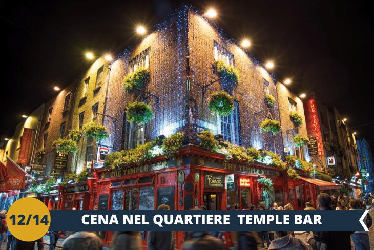 DUBLINO BY NIGHT: CENApresso unristorante o pub tradizionale Irlandese nel famoso quartiereTemple Bar, per poi godervi unoscenario unico di musica, luci e coloriche non potete assolutamente perdervi!