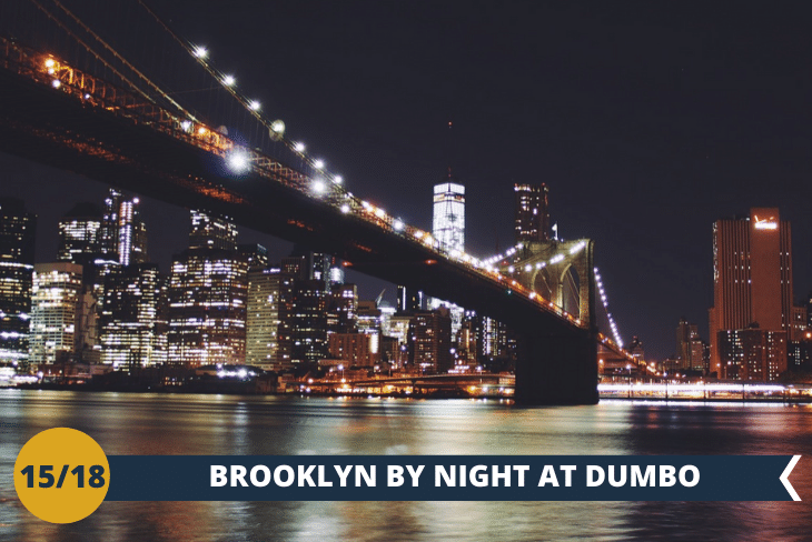 NEW YORK BY NIGHT: il quartiere di DUMBO, famoso per essere l'immagine iconica di New York