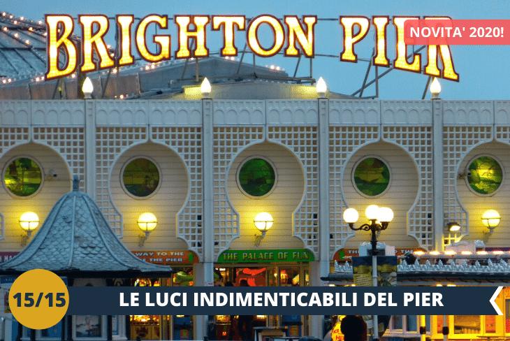 NEW! - BRIGHTON BY NIGHT, il Brighton Pier è uno spettacolo con tutte le sue luci e le sue attrazioni che in notturna hanno un'atmosfera unica