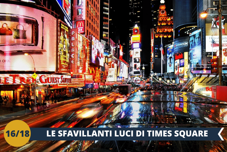 NEW YORK BY NIGHT: le eclettiche luci di TIMES SQUARE per uno spettacolo indimenticabile!
