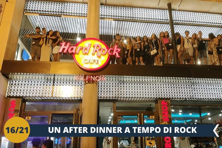VALENCIA BY NIGHT:Dopo cenaall'insegna di musica presso il famosissimoHARD ROCK CAFE'!