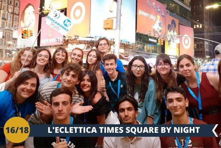 NEW YORK BY NIGHT: le eclettiche luci di TIMES SQUARE per uno spettacolo indimenticabile!