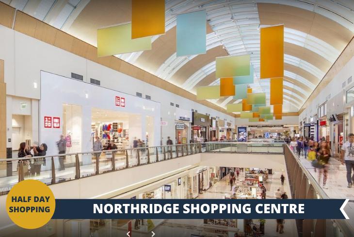 Un pomeriggio di shopping presso il Northridge shopping centre (escursione di mezza giornata)