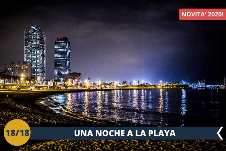 """NEW! BARCELLONA BY NIGHT: Una serata nelle spiagge più colorate e """"rumorose"""" della città. Per assaporare tutti insieme la movida catalana"""