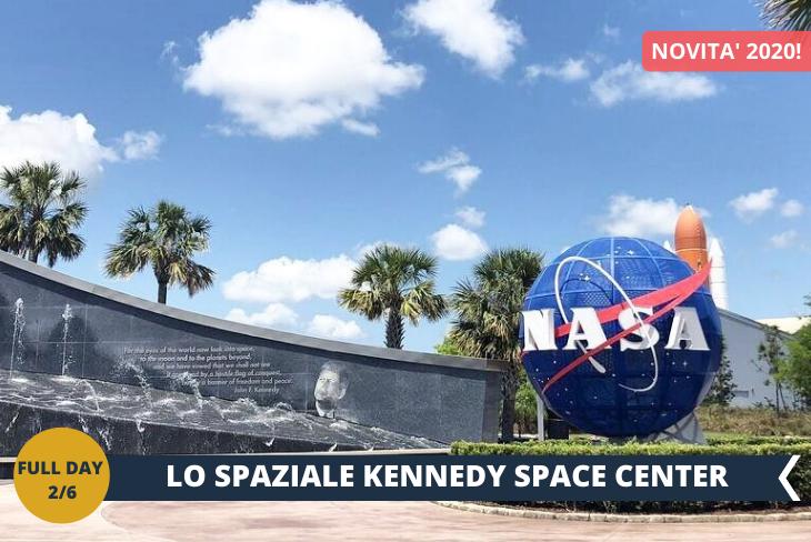 FULL DAY 2/6 ESCURSIONE DI INTERA GIORNATA al CAPE CANAVERAL (INGRESSO INCLUSO) il Kennedy space center,sede del Programma Spaziale Americano e quartier generale della NASA, da dove sono partite tutte le missioni Apollo verso la luna e da dove decollano gli Space Shuttle. Qui potrete provare i simulatori interattivi, spettacoli dal vivo e incontri ravvicinati con enormi razzi!