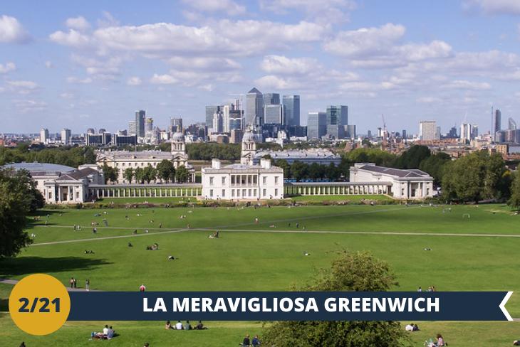 ESCURSIONE DI INTERA GIORNATA: visiteremo la zona di GREENWICH, il cui nome è indissolubilmente legato al meridiano, ma anche alla storia militare e monarchica e al verde: qui, un bellissimo e tranquillo parco vi regalerà una vista mozzafiato su Londra. Visiteremo inoltre il National Maritime Museum di Londra, che ospita modelli, esposizioni, dipinti e trofei provenienti da ogni continente del globo.