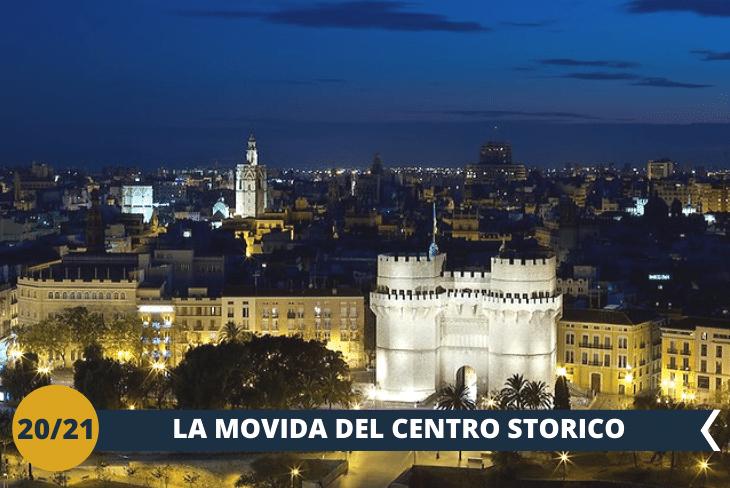 VALENCIA BY NIGHT: una passeggiata nel centro storico di Valencia, tra suoni, colori e le migliaia di persone che affollano i tantissimi locali tipici