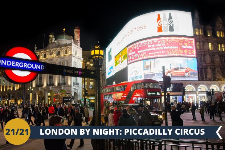 LONDON BY NIGHT: il celebre luogo di incontro PICCADILLY CIRCUS, in un riverbero di luci e colori!