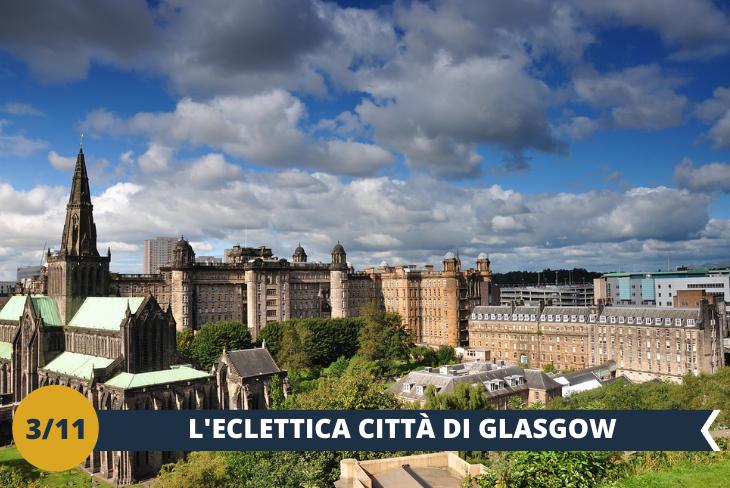 ESCURSIONE DI INTERA GIORNATA a GLASGOW: Imperdibilela visita a Glasgow, la più grande città della Scozia, di origine vittoriana e industriale. Nell'elegante cornice architettonica del centro storico sono da segnalare alcune tra le più belle strade di tutto il Regno Unito, ricche di negozi in perfetto stile scozzese. Uno stile che si riflette anche nelle sue costruzioni innovative tra cui centri culturali e più di 30 gallerie d'arte e musei. Avrete occasione di visitare il KELVINGROVE MUSEUM (INGRESSO INCLUSO), un imponente museo che custodisce importanti testimonianze, dalla storia naturale alle armi e armature, fino alla galleria d'arte, ricca di capolavori di arte europea