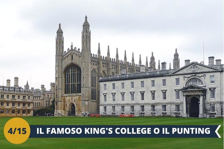 ESCURSIONE INTERA GIORNATA a CAMBRIDGE: Cuore di questa spettacolare località è l'Università di Cambridge, una delle istituzioni più prestigiose e antiche del mondo, è un luogo affascinante e idilliaco da scoprire.. Visiteremo l'importante King's College (INGRESSO INCLUSO); in alternativa effettueremo una gita guidata sul fiume Cam (Punting) ammirando gli edifici più celebri di Cambridge sul lungofiume, tra cui la Cappella del King's College