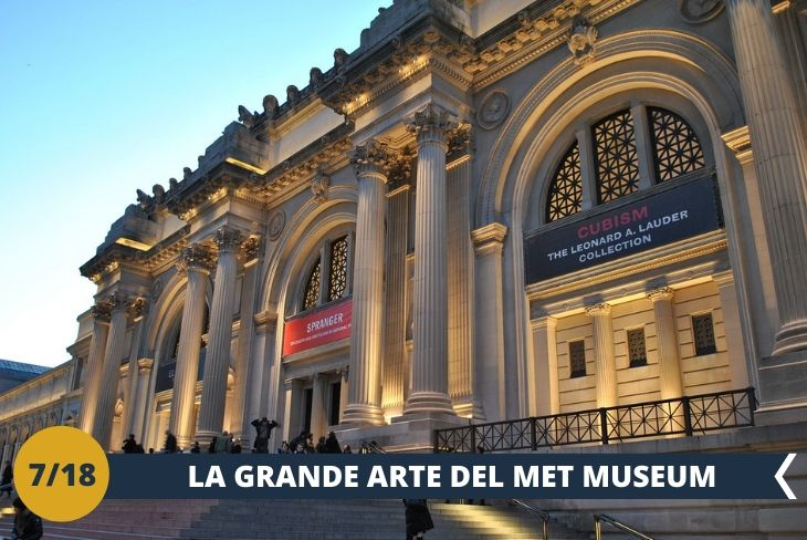 Entrata e visita al METROPOLITAN MUSEUM OF ART (INGRESSO INCLUSO), uno dei maggiori richiami turistici di New York e uno dei più grandi musei di arte al mondo. (escursione di mezza giornata)