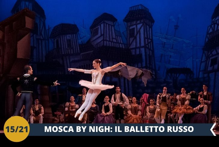 MOSCA BY NIGHT, avrete occasione di presenziare al tradizionale BALLETTO RUSSO (INGRESSO INCLUSO), per immergersi nella bellezza, maestosità ed eleganza della cultura russa tradizionale!