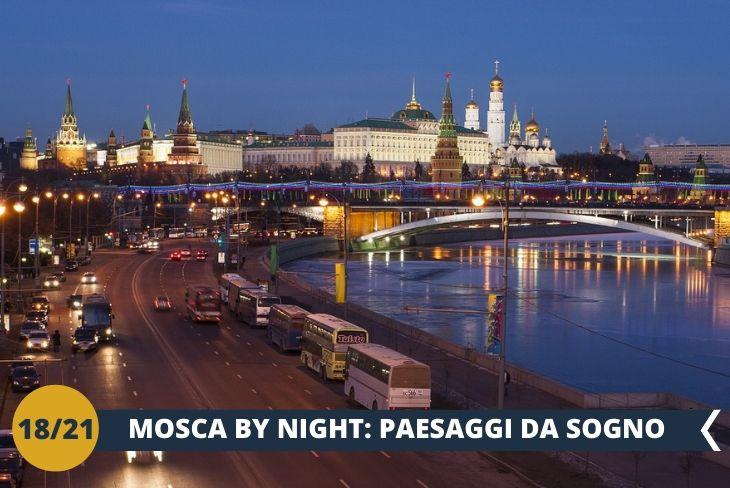 MOSCA BY NIGHT, una passeggiata in centro per godere di Mosca anche di notte!