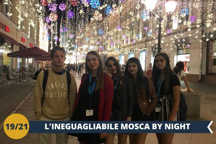 MOSCA BY NIGHT, una passeggiata nella capitale Russa!