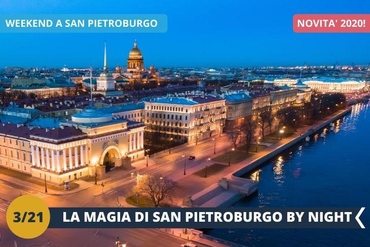 NEW! SAN PIETROBURGO BY NIGHT: la famosa Prospettiva Nevskij, di notte, offre uno spettacolo unico