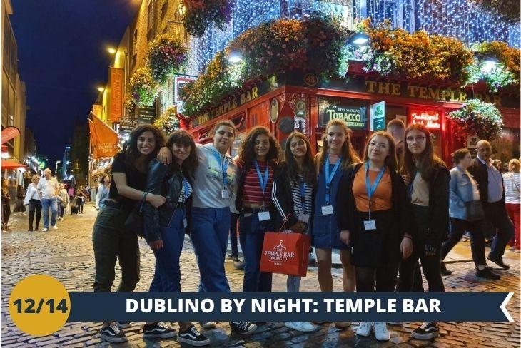 DUBLINO BY NIGHT: una divertente SERATA NEL FAMOSO QUARTIERE TEMPLE BAR, per poi godervi uno scenario unico di musica, luci e colori che non potete assolutamente perdervi!