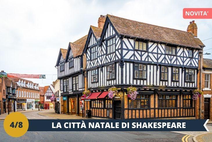 """ESCURSIONE DI INTERA GIORNATA a STRATFORD. Tra i borghi più famosi del Regno Unito, la cittadina è celebre in tutto il mondo per aver dato i natali a William  Shakespeare. Tra i luoghi dove ci recheremo nel corso di un bellissimo Walking Tour, la casa dove sarebbe nato ed avrebbe trascorso l'infanzia lo scrittore e la """"King Edward VI School"""" la scuola che avrebbe frequentato Shakespeare da giovane e che dal 2016 ha aperto ai visitatori la classe dove si ritiene abbia studiato lo scrittore."""