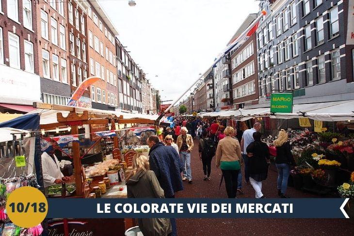ALBERT CUYP MARKT: UNO DEI MERCATI PIÙ GRANDI D'EUROPA.  Il tour inizierà presso l'ALBERT CUYP MARKT: il mercato più popolare di Amsterdam. Inaugurato nel 1905, vanta oltre 100 anni di storia e nel tempo si è costruito la fama di Mercato più grande d'Europa. Troverete una grandissima varietà di prodotti tipici, prelibatezze provenienti da altri paesi, manioca, frutti della passione, manghi, spezie, un luogo davvero ideale dove assaporare il cibo di strada tipico olandese. Il tour proseguirà con il vicino SARPHATIPARK,  un parco molto popolare ed il posto ideale per rinfrescarsi e godersi dei momenti di relax assieme ad i nuovi amici! (escursione di mezza giornata)