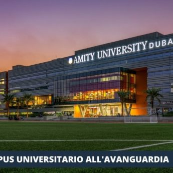 DUBAI: AMITY UNIVERSITY, UNA VACANZA STUDIO DA RECORD NEGLI EMIRATES - Giocamondo Study-11-15-345x345