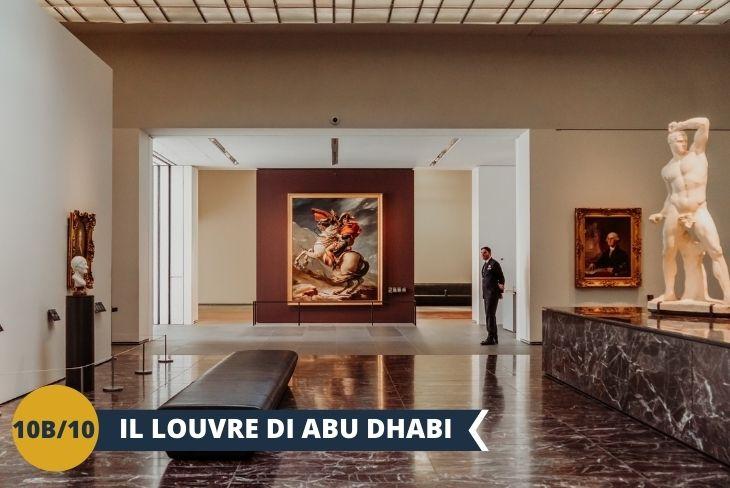 Il Louvre di Abu Dhabi, il primo avamposto internazionale del famoso museo francese.