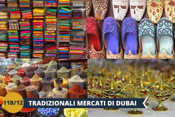 I caratteristici gold e textile souks, i mercati dell'oro e dei tessuti di Dubai.