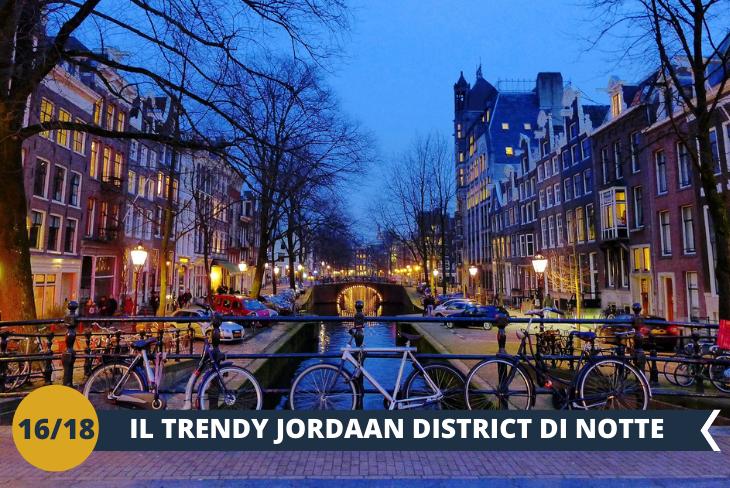 AMSTERDAM by NIGHT: una serata incredibile al JORDAAN DISTRICT, un quartiere trendy di giorno ed anche di sera, per vivere le stesse emozioni dei veri Olandesi!