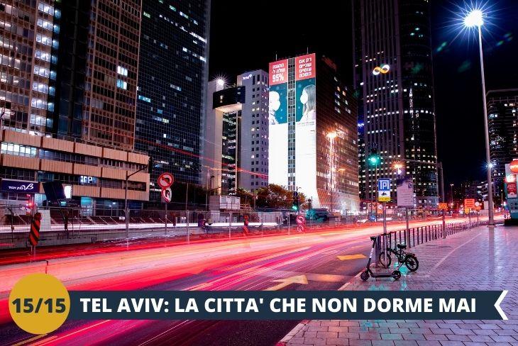 PASSEGGIATA BY NIGHT NEL CUORE DELLA VIVACE CITTA', un'uscita serale per godere della vivacità delle strade e dei locali di Tel Aviv (escursione by night)