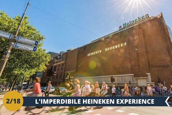 HEINEKEN EXPERIENCE Visiterete l'HEINEKEN EXPERIENCE, l'attrazione più visitata di Amsterdam con oltre 1 milione di visitatori l'anno.   Un'esperienza divertente e informativa, a metà tra percorso ed esperienza multimediale, che vi porterà all'interno dell'edificio storico del primo birrificio Heineken, per scoprire tutti i segreti della birra più venduta al mondo!   Ripercorrerete la storia dell'azienda avendo la possibilità di apprendere l'intero  processo di produzione della birra.  Una fantastica celebrazione della popolarissima birra olandese dalla bottiglia verde! (escursione di mezza giornata)