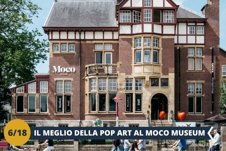 MOCO MUSEUM, un museo di eccezione che espone le geniali opere dei più importanti artisti contemporanei, che hanno segnato l'arte moderna e contemporanea: in esposizione troverete la street art di Bansky, la pop art di Andy Warhol e Roy Lichtenstein, installazioni e opere di altri mostri sacri dell'arte della nostra epoca. L'esposizione è situata all'interno del quartiere dei Musei di Amsterdam, la famosa Museumplein (Piazza dei Musei), ricca di fontane, sculture, tanto verde e circondata dai più famosi musei di Amsterdam.(escursione di mezza giornata)