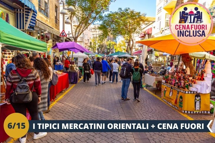 I MERCATI TRADIZIONALI con sapori e odori che porterete sempre con voi: Nachalat market e Carmel market + il quartiere Neve Tzedek, il primo quartiere ebraico ad essere costruito all'esterno + CENA FUORI (escursione di mezza giornata)