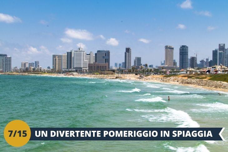 Un pomeriggio in SPIAGGIA: ci concediamo un pomeriggio di relax, sole e mare in una delle stupende spiagge di Tel Aviv (escursione di mezza giornata)