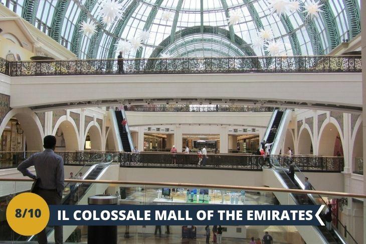 Da non perdere! Un pomeriggio all'insegna dello shopping al Mall of the Emirates, il primo grande mall ad aprire a Dubai. È immenso, architettonicamente grandioso, con tanta luce naturale che illumina i grandi viali interni. I negozi sono centinaia con tante attrazioni interne, il luogo ideale per rilassarsi con i nuovi amici ed avere il tempo di esplorare una delle mete più visitate dai turisti. (Escursione di mezza giornata)