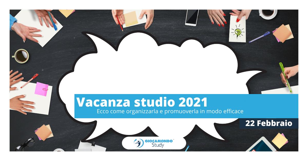 Vacanza studio 2021 – Ecco come organizzarla e promuoverla in modo efficace | Iscriviti all'evento > - Giocamondo Study-Grafiche-blog-DEM-2-1