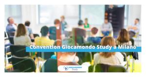 Prossimi Eventi – Giocamondo Study-Convention-Milano-Giocamondo-Study-300x158