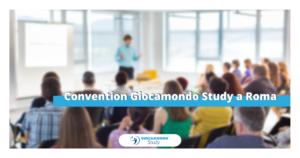 Prossimi Eventi – Giocamondo Study-Convention-Roma-Giocamondo-Study-300x158