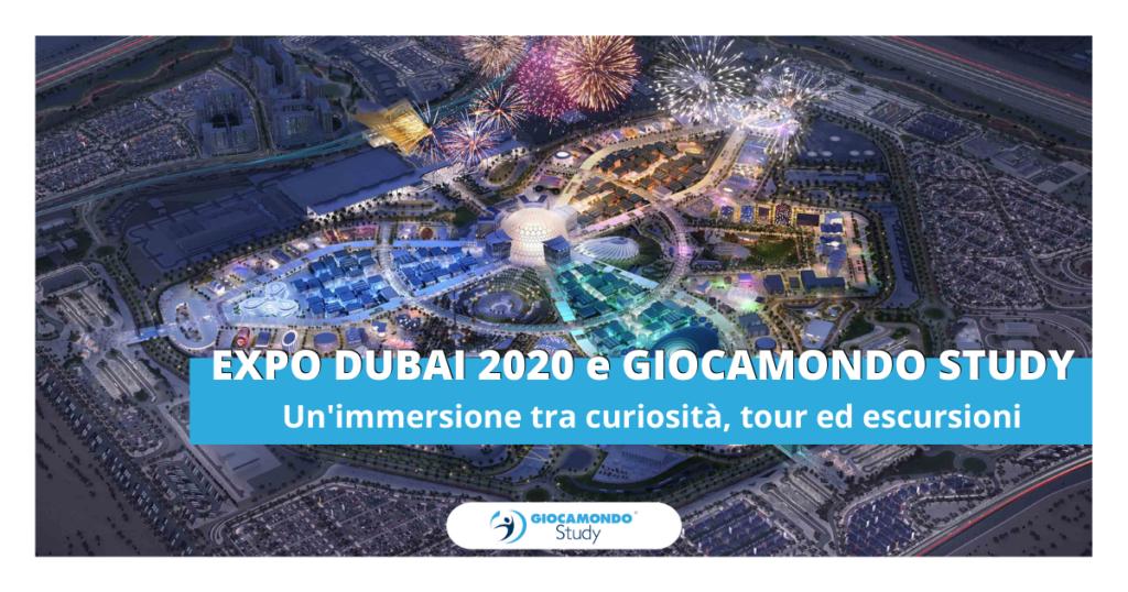 Expo Dubai 2020 e Giocamondo Study: un'immersione tra curiosità, tour ed escursioni-GS-Grafiche-blog-DEM-1-1-1024x538