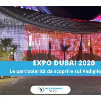 Expo Dubai 2020 e Giocamondo Study: un'immersione tra curiosità, tour ed escursioni-GS-Grafiche-blog-DEM-4-345x345